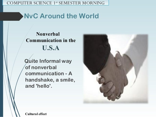 Forms of NvC COMPUTER SCIENCE 1st SEMESTER MORNING  General Appearance and Dress  Eye Contact & Gaze.  Facial Expressio...