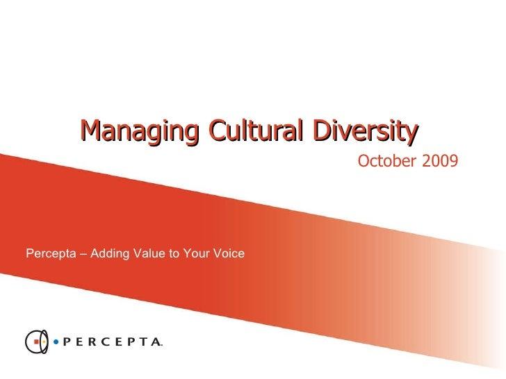 Managing Cultural Diversity October 2009