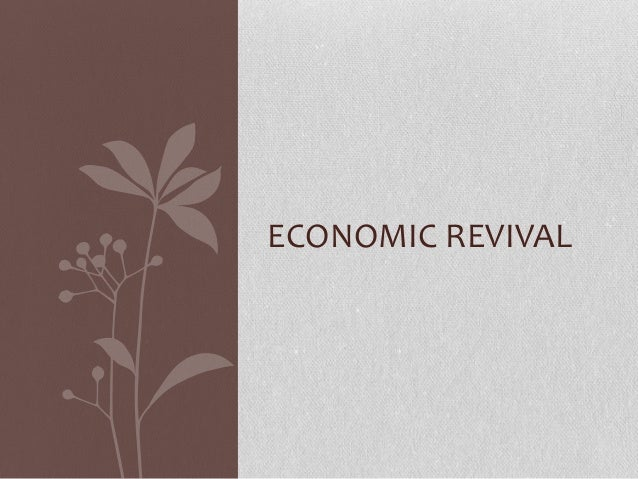ECONOMIC REVIVAL