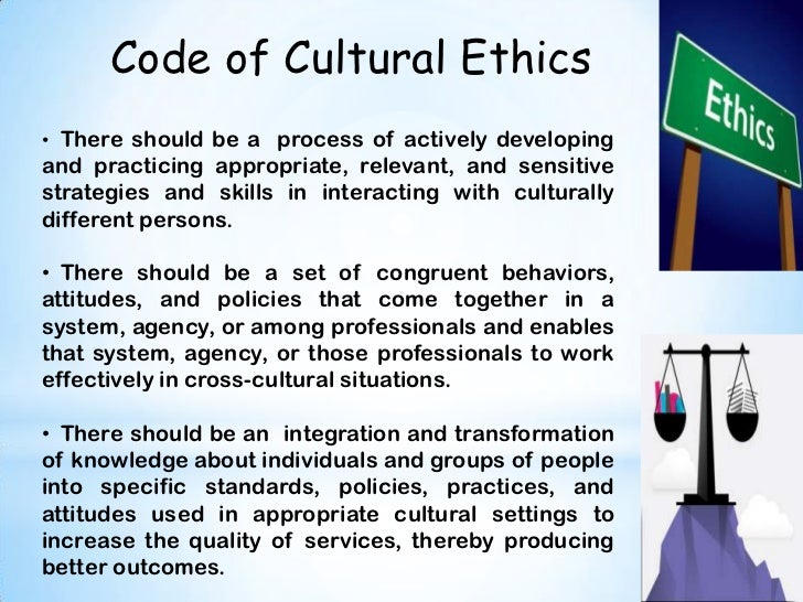 ethics and cultures Business ethics across cultures the first article chosen was an exploration of ethical decision-making processes in the united states and egypt (2008).