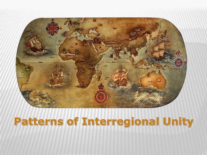 Patterns of Interregional Unity                                  1