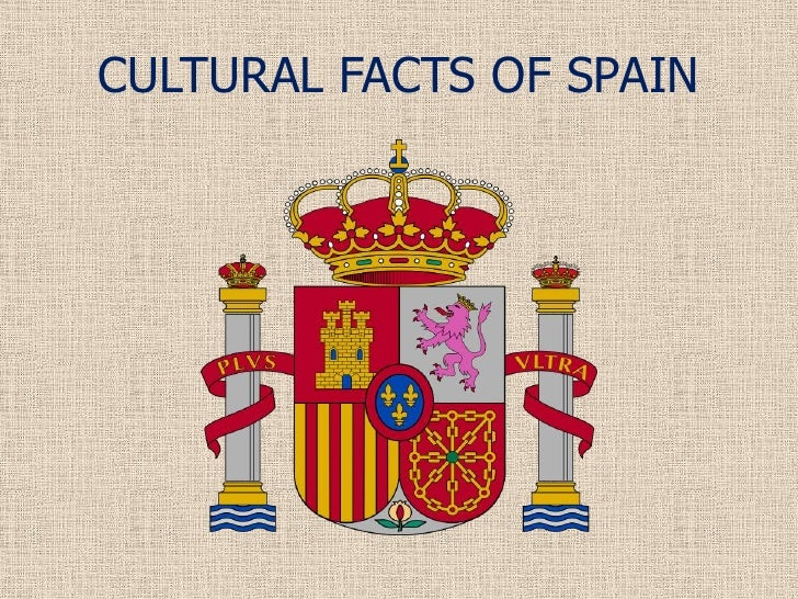 Cultural facts of spain