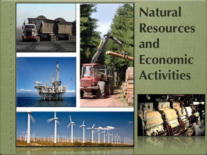 NaturalResourcesandEconomicActivities