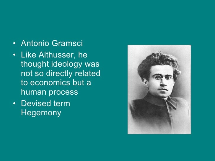gramsci hegemony The utility of gramsci's theory of hegemony was not limited to his simply analyzing the dominance of the ruling class,  rescuing gramsci from his misinterpreters.