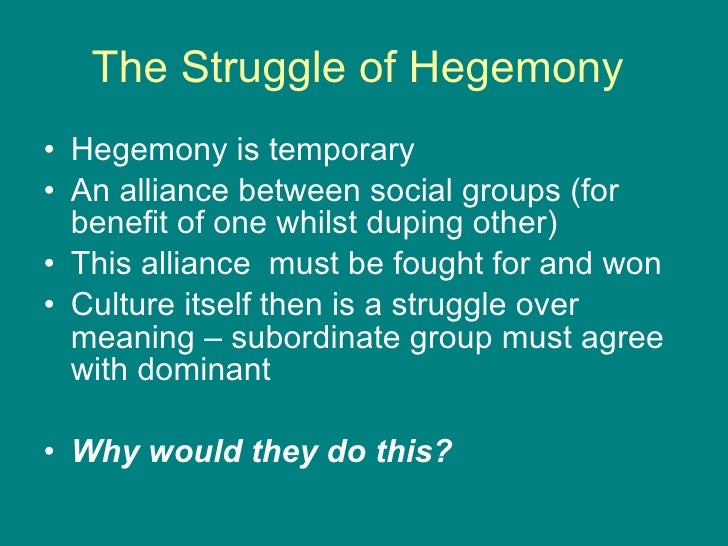 cultural hegemony Hegemony has influenced scholarly research in disciplines such as history,  philosophy, political studies, sociology and cultural studies for over 30 years, and .