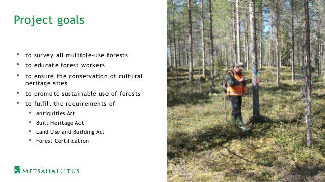 Cultural Heritage in Multiple use Forests Cultural