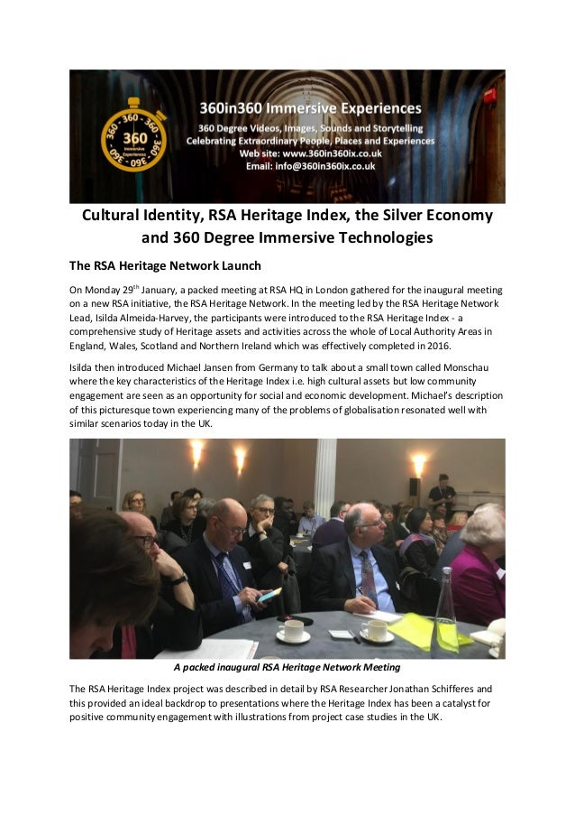 Cultural Identity, RSA Heritage Index, the Silver Economy and 360 Degree Immersive Technologies The RSA Heritage Network L...