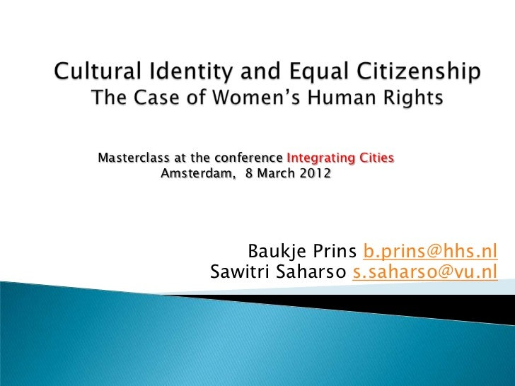 Masterclass at the conference Integrating Cities          Amsterdam, 8 March 2012                      Baukje Prins b.prin...