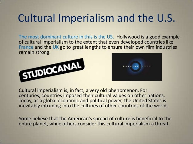 media cultural imperialims image John tomlinson is a professor of cultural sociology at nottingham trent university he has explored various topics such as the culture of speed, the public culture of contemporary capitalism and the social and cultural theory of modernity and he is an authority on the cultural aspects of the globalization process.