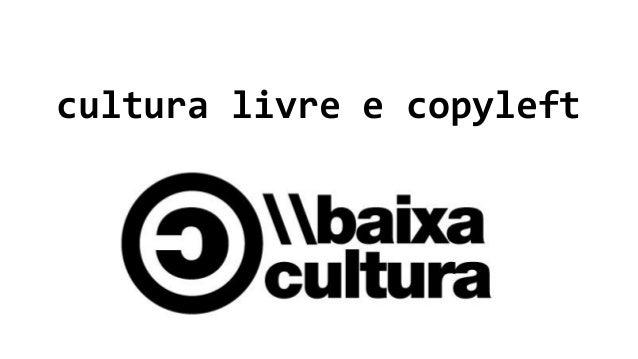 cultura livre e copyleft