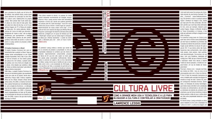 CULTURA LIVRE Como a Grande Mídia Usa a Tecnologia e a Lei Para   Bloquear a Cultura e Controlar a Criatividade           ...