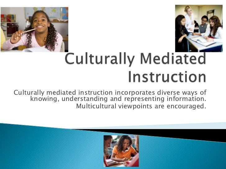 Culturally Mediated Instruction