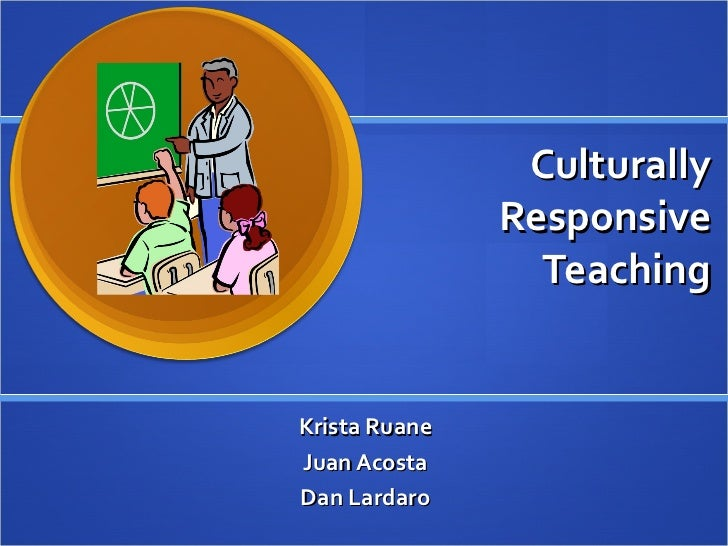 culturally resposive teaching essay Culturally responsive teaching is a pedagogy that recognizes the importance of including students' cultural references in all aspects of learning.