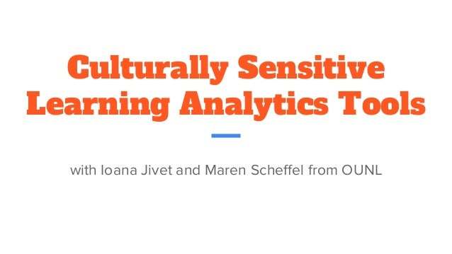 Culturally Sensitive Learning Analytics Tools with Ioana Jivet and Maren Scheffel from OUNL