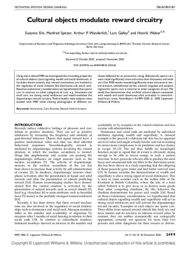 NEUROREPORT  MOTIVATION, EMOTION, FEEDING, DRINKING  Cultural objects modulate reward circuitry Susanne Erk, Manfred Spitz...