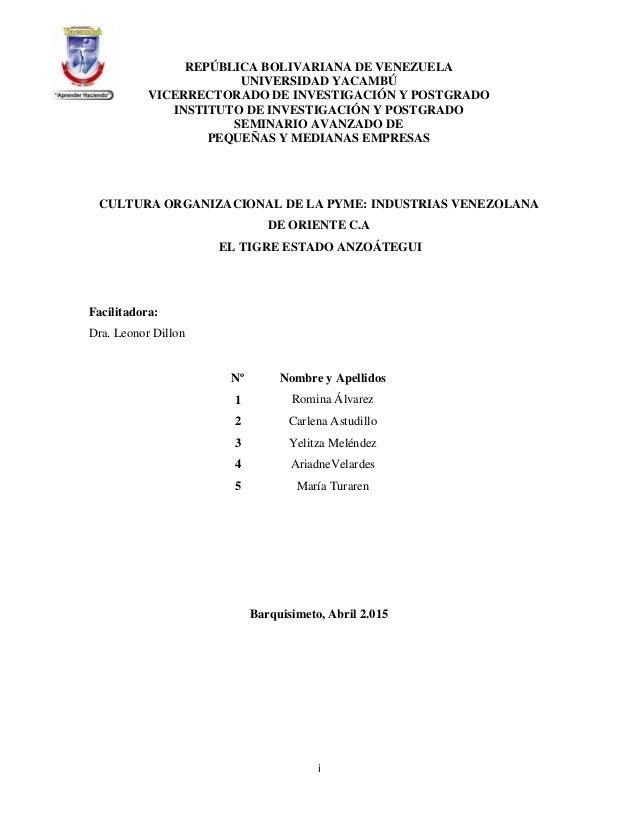 i REPÚBLICA BOLIVARIANA DE VENEZUELA UNIVERSIDAD YACAMBÚ VICERRECTORADO DE INVESTIGACIÓN Y POSTGRADO INSTITUTO DE INVESTIG...