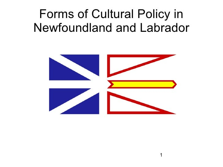 Forms of Cultural Policy inNewfoundland and Labrador                      1