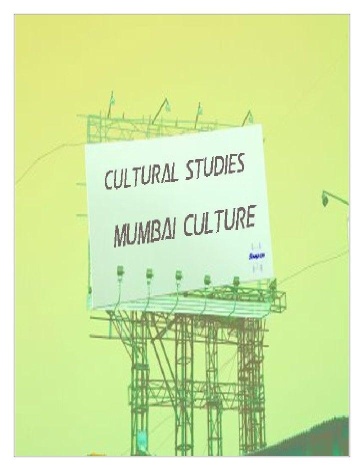 Cultural studies project [mumbai culture]