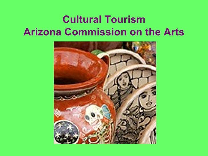 Cultural Tourism Arizona Commission on the Arts