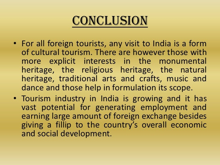 indian tourism essay This article analyzes the perceptions of postcolonial writers who visit india as  tourists and project their vision about people, culture, and region.