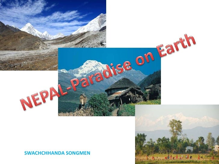 NEPAL-Paradise on Earth<br />SWACHCHHANDA SONGMEN<br />