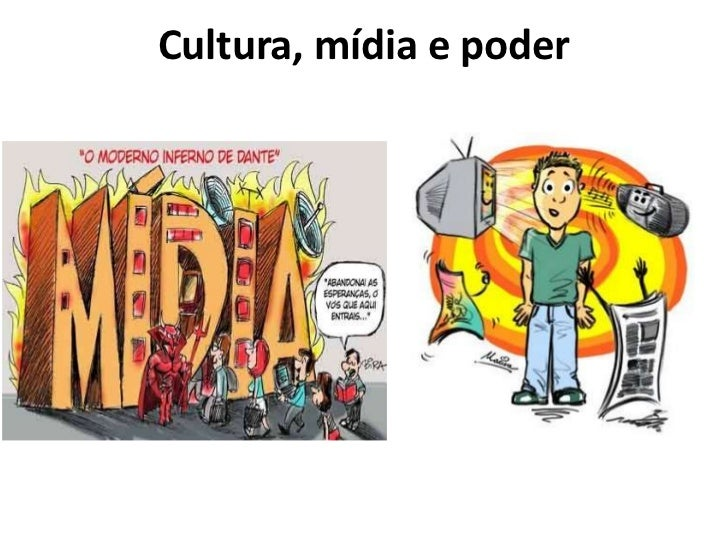 Cultura, mídia e poder
