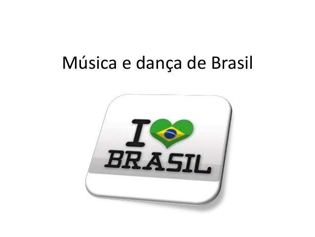 Música e dança de Brasil