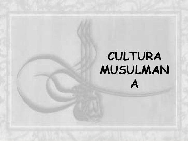 CULTURA  MUSULMAN  A