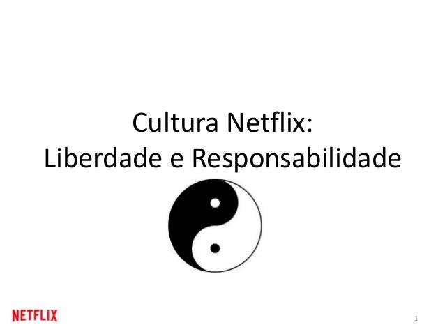 Cultura Netflix: Liberdade e Responsabilidade 1