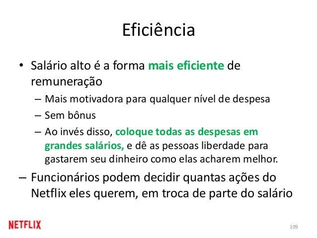 Eficiência • Salário alto é a forma mais eficiente de remuneração – Mais motivadora para qualquer nível de despesa – Sem b...