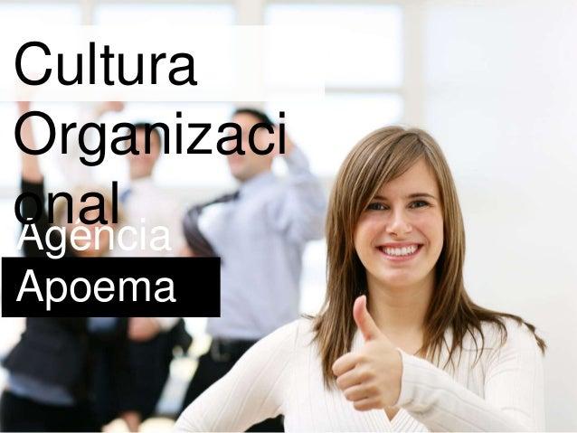 Agência Apoema Cultura Organizaci onal