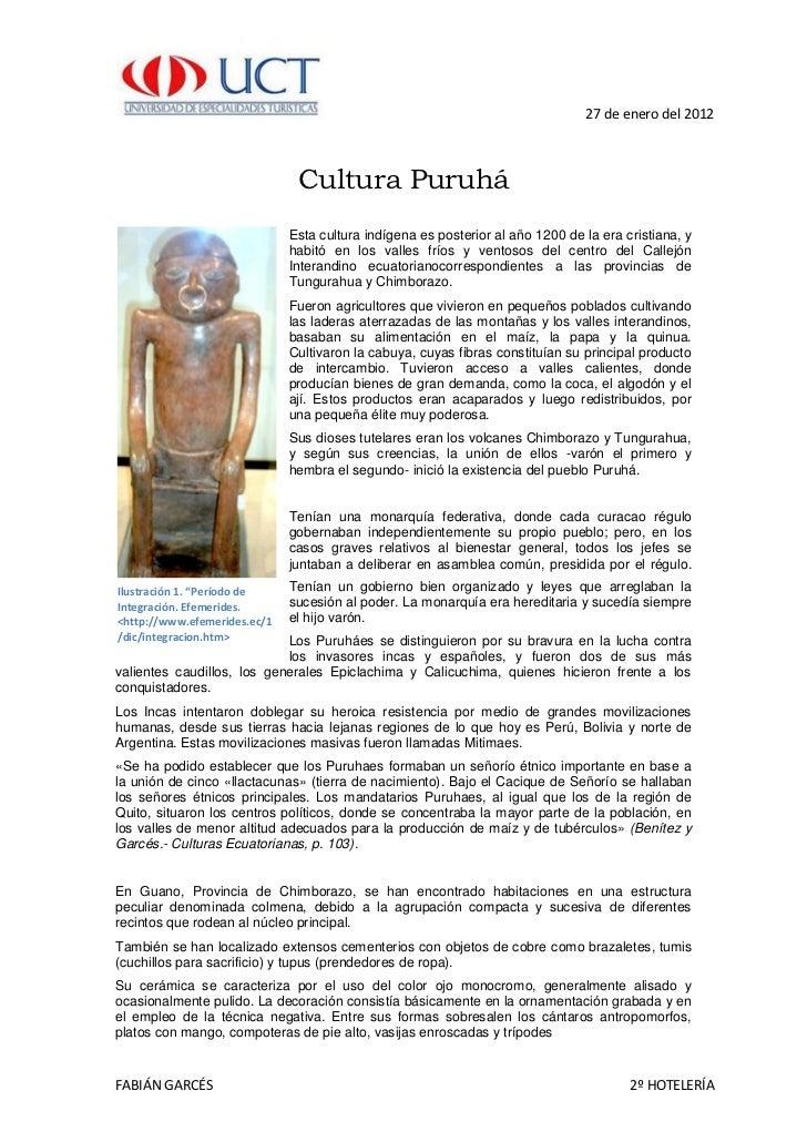 27 de enero del 2012                               Cultura Puruhá                              Esta cultura indígena es po...