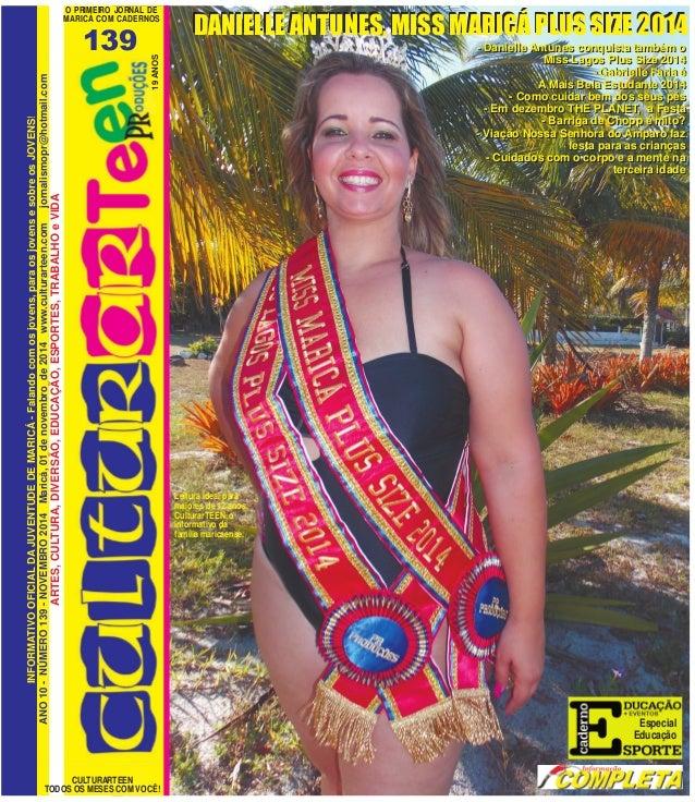 O PRIMEIRO JORNAL DE  MARICÁ COM CADERNOS  139  CULTURARTEEN  ANO 10 - NÚMERO 139 - NOVEMBRO 2014 Maricá, 01 de novembro d...
