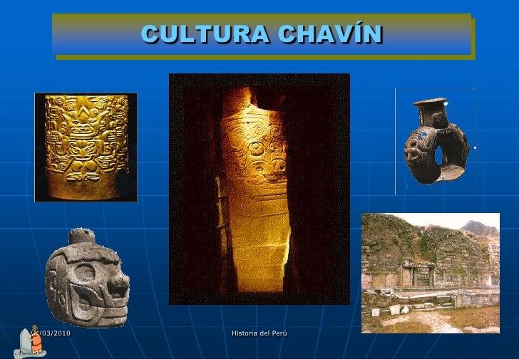 CULTURA CHAVÍN     04/03/2010        Historia del Perú