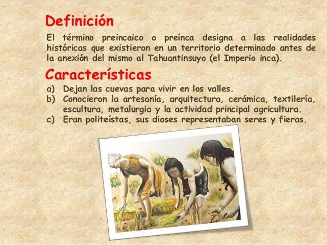 Culturas pre incas Definicion de ceramica