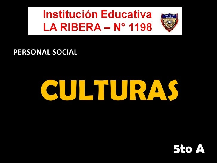 CULTURAS 5to A PERSONAL SOCIAL