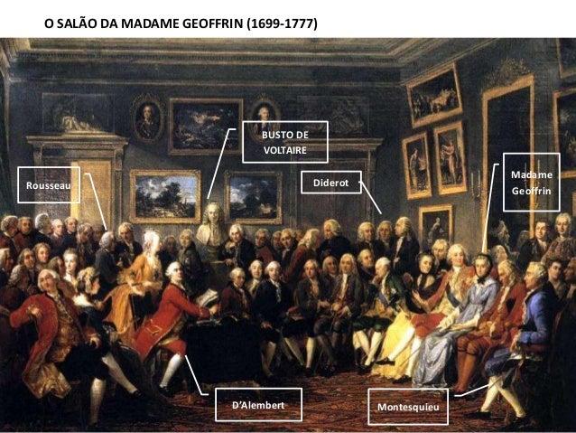 BUSTO DE VOLTAIRE D'Alembert Madame GeoffrinRousseau Diderot Montesquieu O SALÃO DA MADAME GEOFFRIN (1699-1777)