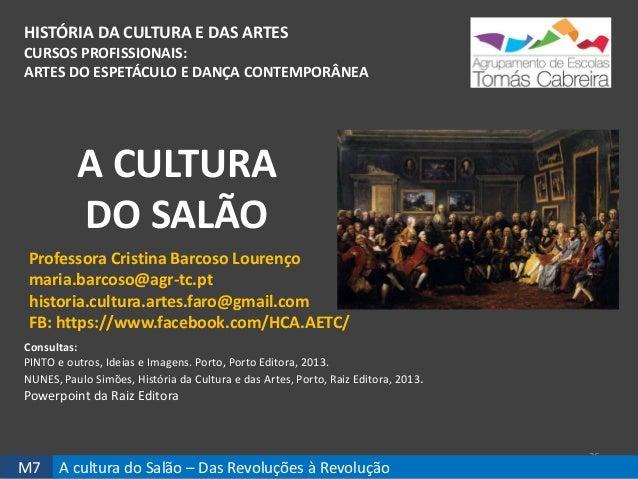 HISTÓRIA DA CULTURA E DAS ARTES CURSOS PROFISSIONAIS: ARTES DO ESPETÁCULO E DANÇA CONTEMPORÂNEA 26 Professora Cristina Bar...