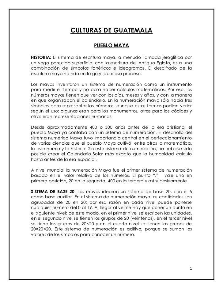 CULTURAS DE GUATEMALA                              PUEBLO MAYAHISTORIA: El sistema de escritura maya, a menudo llamada jer...
