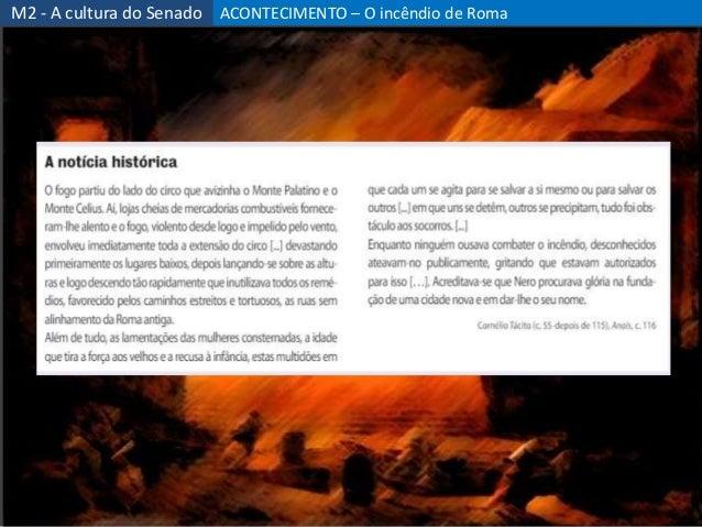 ACONTECIMENTO – O incêndio de Roma 48 M2 - A cultura do Senado