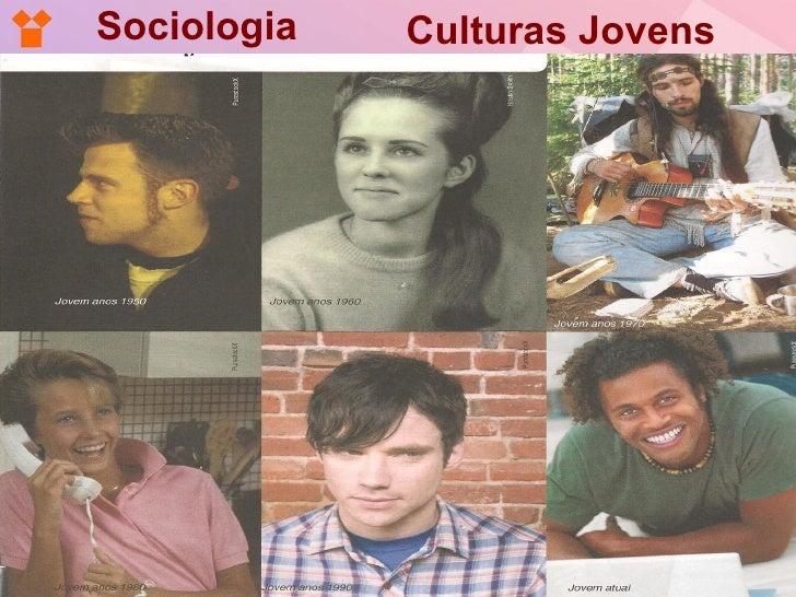 Sociologia   Culturas Jovens