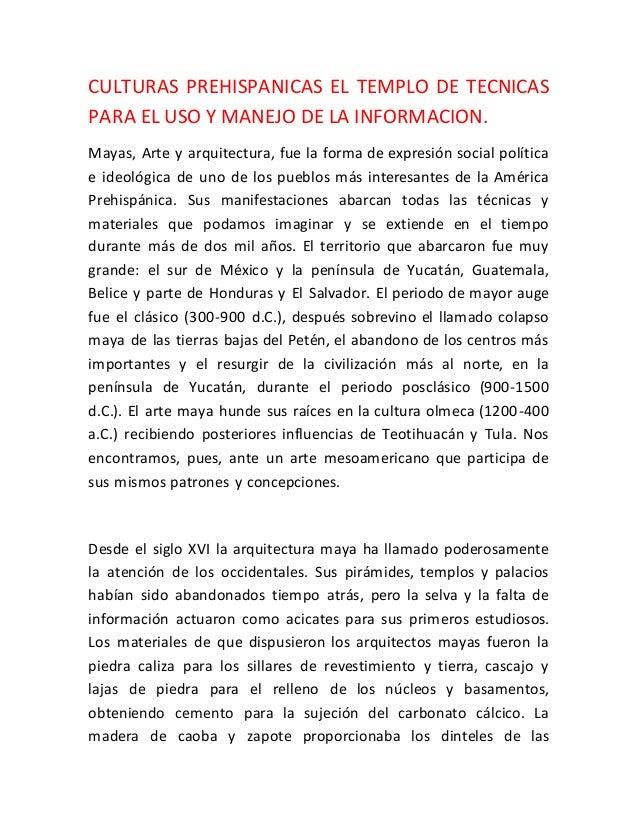 Culturas Prehispanicas El Templo De Tecnicas Para El Uso Y Manejo De