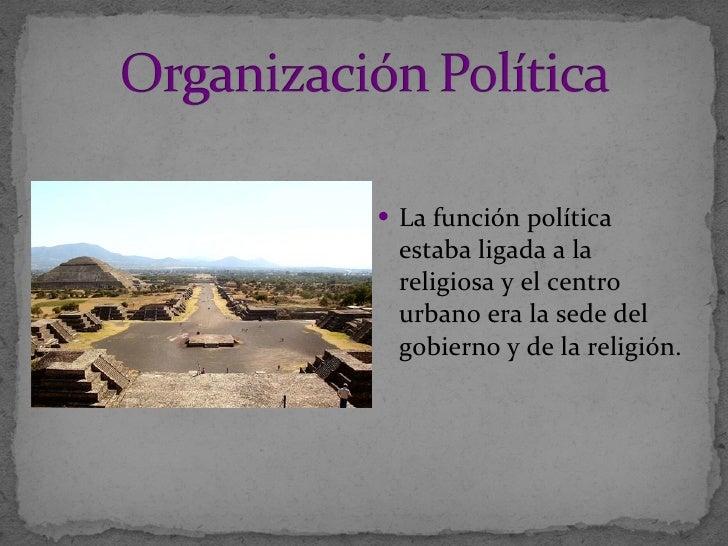 <ul><li>La función política estaba ligada a la religiosa y el centro urbano era la sede del gobierno y de la religión. </l...