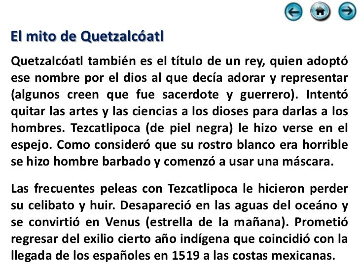 La leyenda que favoreció la conquista Hacia 1519 los Toltecas ya no existían. En su lugar estaban los Mexicas (Aztecas), p...