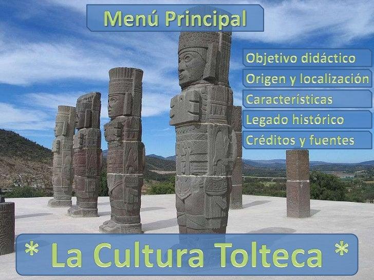 """Quiénes fueron los Toltecas El término Tolteca deriva de la lengua Náhuatl """"toltecatl"""" que designa a los nativos de Tollan..."""