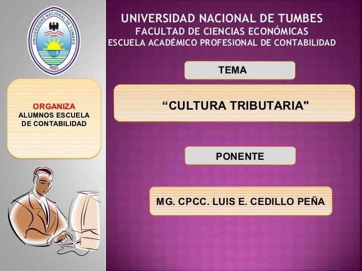 UNIVERSIDAD NACIONAL DE TUMBES                        FACULTAD DE CIENCIAS ECONÓMICAS                   ESCUELA ACADÉMICO ...