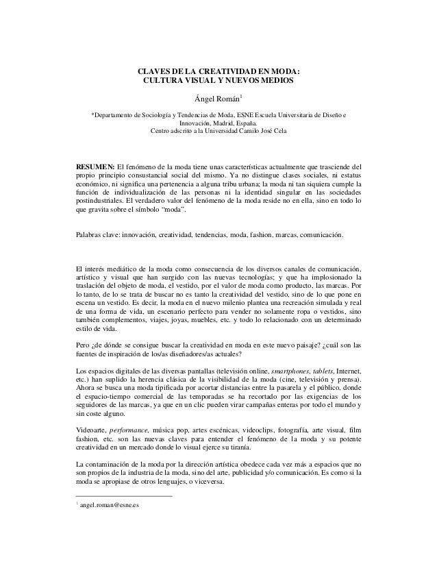 CLAVES DE LA CREATIVIDAD EN MODA:                        CULTURA VISUAL Y NUEVOS MEDIOS                                   ...
