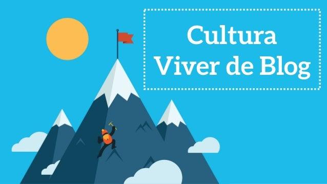 Cultura Viver de Blog