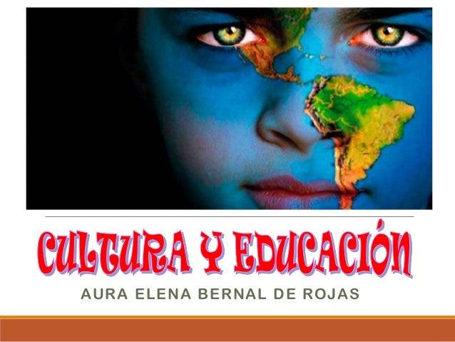 AURA ELENA BERNAL DE ROJAS