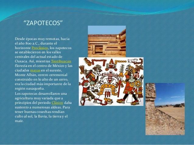 Cultura zapoteca Slide 3